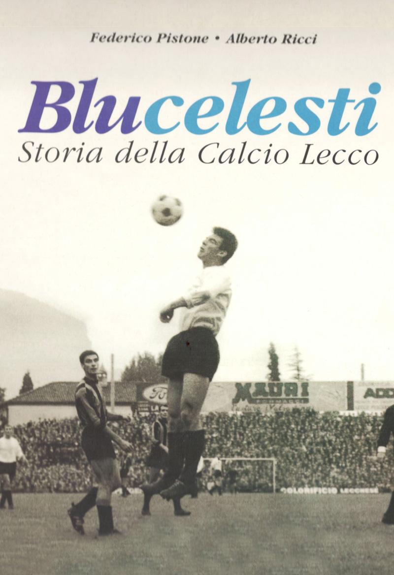 Blucelesti storia della Calcio Lecco